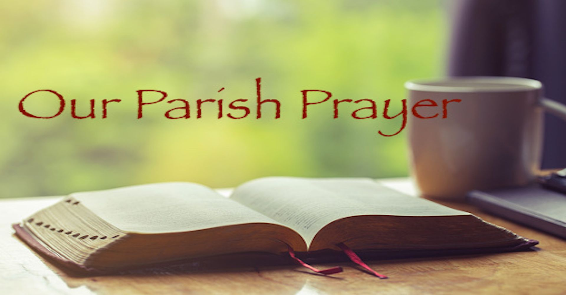 Our Parish Prayer